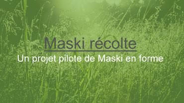 Maski récolte : Un projet pilote de Maski en forme