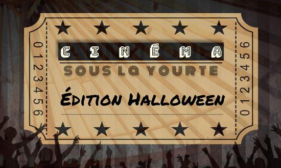 Cinéma sous la yourte : Édition Halloween