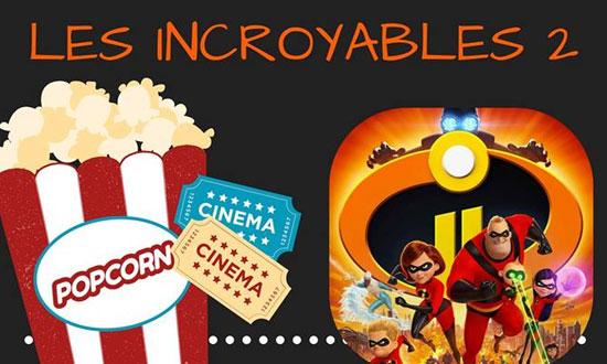 Soirée cinéma : Les Incroyables 2