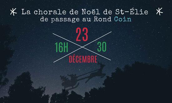 La chorale de Noël St-Élie de passage au Rond Coin