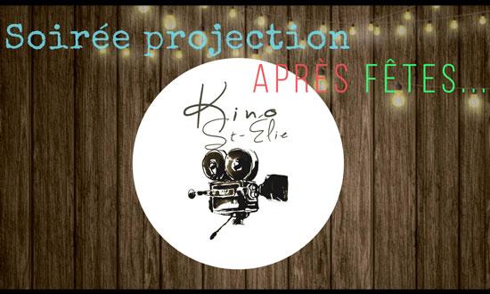 Kino St-Élie : Soirée projection après fêtes