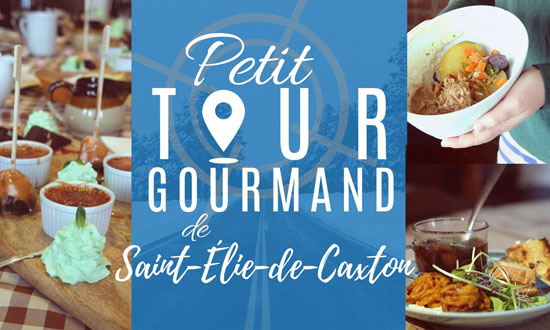 Petit Tour gourmand de St-Élie