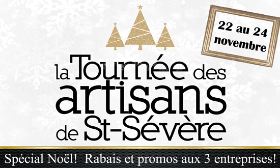 Tournée des artisans de St-Sévère - Spécial début Noël 2019